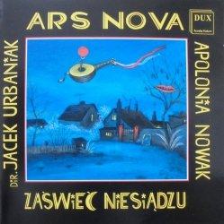 Ars Nova, Apolonia Nowak • Zaświeć Niesiądzu • CD
