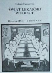 Tadeusz Nasierowski • Świat lekarski w Polsce (II połowa XIX w. - I połowa XX w.)