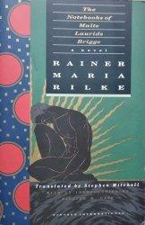 Rainer Maria Rilke • The Notebooks Of Malte Laurids Brigge