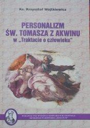 ks. Krzysztof Wojtkiewicz • Personalizm św. Tomasza z Akwinu w 'Traktacie o człowieku'