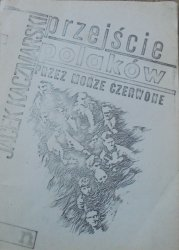 Jacek Kaczmarski • Przejście Polaków przez Morze Czerwone