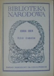 Henryk Ibsen • Wybór dramatów część 2.