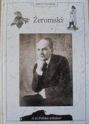 Jerzy Paszek • Żeromski [A to Polska właśnie]