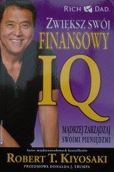 Robert T. Kiyosaki • Zwiększ swój finansowy IQ