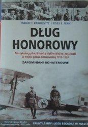 Robert F. Karolevitz, Ross S. Fenn • Dług honorowy