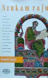Romuald Karaś • Szukam raju
