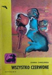 Joanna Chmielewska • Wszystko czerwone