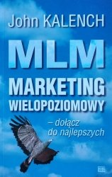 John Kalench • MLM. Marketing wielopoziomowy