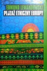 Edmund Lewandowski • Pejzaż etniczny Europy