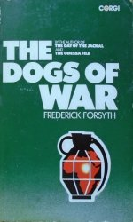Frederick Forsyth • The Dogs of War