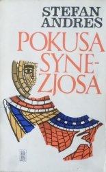 Stefan Andres • Pokusa Synezjosa