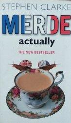 Stephen Clarke • Merde Actually