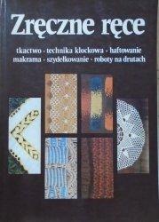 Zręczne ręce 3 • Tkactwo - technika klockowa - haftowanie - makrama - szydełkowanie - roboty na drutach