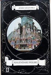 Józef Szczypka • Kalendarz polski