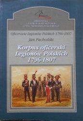 Jan Pachoński • Korpus oficerski Legionów Polskich 1796-1807 [Legiony]