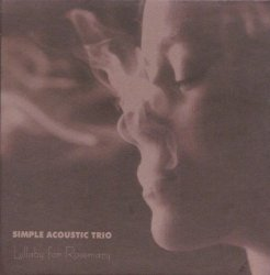 Simple Acoustic Trio • Lullaby for Rosemary • CD