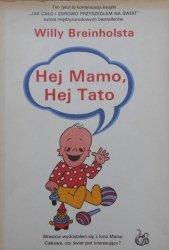 Willy Breinholst • Hej mamo, hej tato