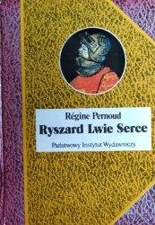 Régine Pernoud • Ryszard Lwie Serce