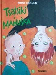 Moni Nilsson • Tsatsiki i Mamuśka
