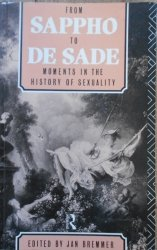 edited by Jan Bremmer • From Sappho to De Sade. Moments in the History of Sexuality [historia seksualności]