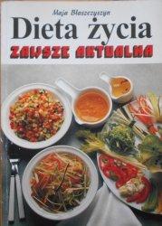 Maja Błaszczyszyn • Dieta życia zawsze aktualna