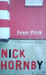 Nick Hornby • Fever Pitch