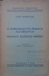 Leon Petrażycki • O dopełniających prądach kulturalnych i prawach rozwoju handlu