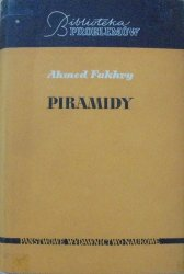 Ahmed Fakhry • Piramidy