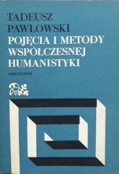 Tadeusz Pawłowski • Pojęcia i metody współczesnej humanistyki