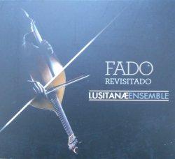 Lusitanae Ensemble • Fado Revisitado • CD