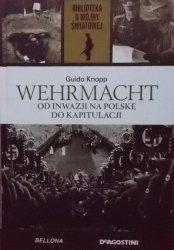 Guido Knopp • Wehrmacht. Od inwazji na Polskę do kapitulacji