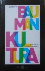 Zygmunt Bauman • Kultura w płynnej nowoczesności