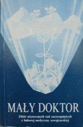 Alfred Vogel • Mały Doktor. Zbiór użytecznych rad zaczerpniętych z ludowej medycyny szwajcarskiej