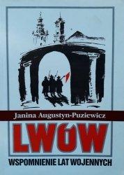Janina Augustyn-Puziewicz • Lwów. Wspomnienie lat wojennych