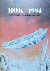 Rok 1984 • Antologia współczesnej SF