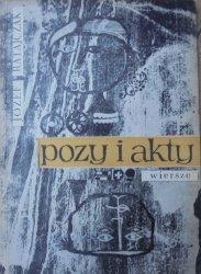 Józef Ratajczak • Pozy i akty. Wiersze [Ewa Pruska] [dedykacja autorska]