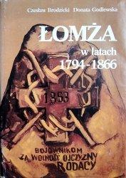Czesław Brodzicki, Donata Godlewska • Łomża w latach 1794-1866