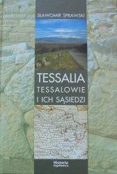 Sławomir Sprawski • Tessalia. Tessalowie i ich sąsiedzi. Rozważania nad źródłami do dziejów regionu w okresie archaicznym