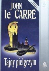 John le Carre • Tajny pielgrzym