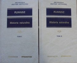 Pliniusz • Historia naturalna [Arcydzieła Kultury Antycznej]