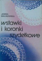 Janina Malinowska • Wstawki i koronki szydełkowe
