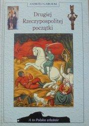 Andrzej Garlicki • Drugiej Rzeczypospolitej początki