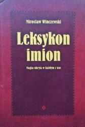 Mirosław Winczewski • Leksykon imion. Magia ukryta w każdym z nas