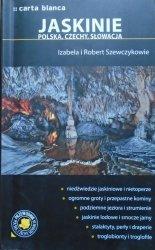 Izabela i Robert Szewczykowie • Jaskinie. Polska, Czechy, Słowacja