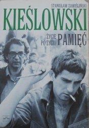 Stanisław Zawiśliński • Kieślowski. Życie po życiu. Pamięć
