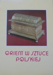 katalog wystawy • Orient w sztuce polskiej