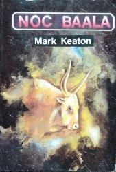 Mark Keaton • Noc Baala