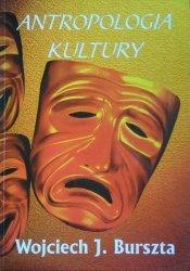 Wojciech J. Burszta • Antropologia kultury. Tematy, teorie, interpretacje