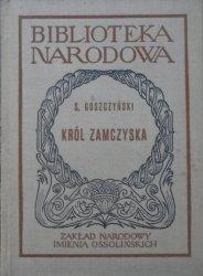 Seweryn Goszczyński • Król zamczyska