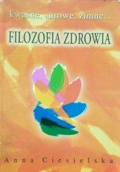 Anna Ciesielska • Filozofia zdrowia